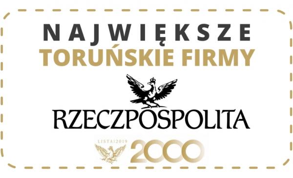 Grafika Rzeczypospolitej Największe toruńskie firmy, lista 2019
