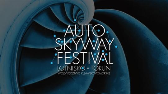 Plakat promujący Auto Skyway Festival. Lotnisko. Toruń. Województwo Kujawsko-Pomorskie.
