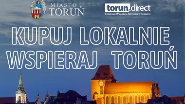 plakat akcji Kupuj Lokalnie - Wspieraj Toruń